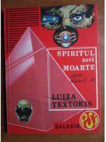 Luiza Textoris - Spiritul dupa moarte
