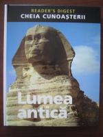 Anticariat: Lumea antica. Cheia cunoasterii (Reader's Digest)