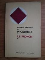 Luminita Braileanu - Pronumele, Le pronom