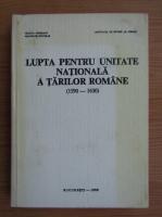 Anticariat: Lupta pentru unitate nationala a tarilor romane 1590-1630