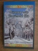Anticariat: Luule Viilma - Durerea este in sufletul tau. Manual pentru invatarea limbajului stresurilor