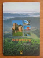 Anticariat: Luxembourg. Das Grossherzogtum