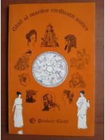 Anticariat: Lydia Constanta Ciuca, Constantin Ionescu Boeru - Ghid al marilor civilizatii antice