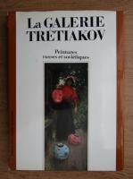 Lydia Iovleva - La galerie Tretiakov. Peintures russes et sovietiques