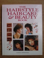 Anticariat: Lynda Sonntag - The hairstyle, hairacare and beauty book