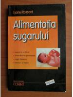 Lyonel Rossant - Alimentatia sugarului