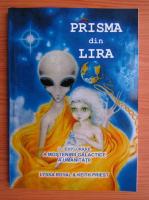 Anticariat: Lyssa Royal - Prisma din Lira. O explorare a mostenirii galactice a umanitatii