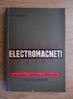 M. A. Liubcik - Electromagneti de curent continuu si alternativ. Calcul si proiectare