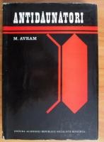 M. Avram - Antidaunatori