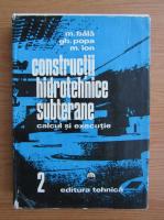 M. Bala - Constructii hidrotehnice subterane (volumul 2)