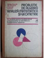 M. Becheanu - Probleme de algebra, analiza matematica si geometrie