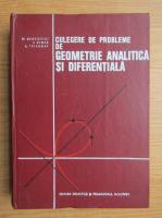 M. Bercovici - Culegere de probleme de geometrie analitica si diferentiala