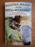 M. C. Beaton - Agatha Raisin and the witch of Wyckhadden