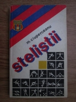 Anticariat: M. Ciuperceanu - Stelistii