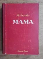 Anticariat: M. Gorchi - Mama