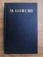 Anticariat: M. Gorchi - Opere (volumul 18)