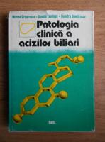 Anticariat: M. Grigorescu - Patologia clinica a acizilor biliari