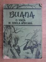 Anticariat: M. H. Mauril - Buana, O viata in jungla Africana (1945)