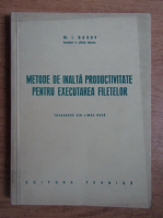 M. I. Basov - Metode de inalta productivitate pentru executarea filetelor