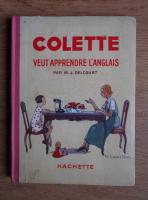 Anticariat: M. J. Delcourt - colette veut apprendre l'anglais