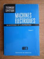 Anticariat: M. Kostenko - Machines electriques (volumul 1)