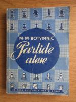 M. M. Botvinnic - Partide alese 1926-1946