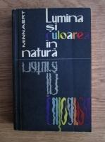 Anticariat: M. Minnaert - Lumina si culoarea in natura