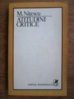 Anticariat: M. Nitescu - Atitudini critice