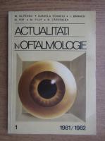 M. Olteanu, Daniela Stanciu, I. Banacu - Actualitati in oftalmologie (volumul 1)
