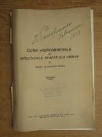Anticariat: M. Popescu Buzeu - Cura hidrominerala in infectiunile aparatului urinar (1938)