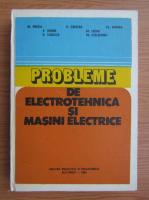 M. Preda - Probleme de electrotehnica si masini electrice