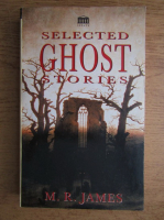 M. R. James - Selected ghost stories