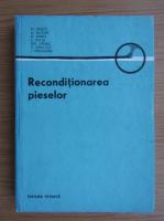Anticariat: M. Radoi - Reconditionarea pieselor