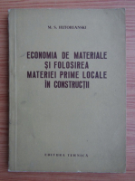Anticariat: M. S. Hutoreanski - Economia de materiale si folosirea materiei prime locale in constructii