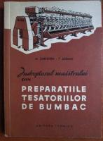 Anticariat: M. Sarfstein - Indreptarul maistrului din preparatiile tesatoriilor de bumbac