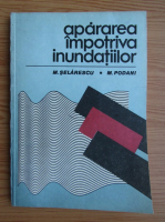 M. Selarescu - Apararea impotriva inundatiilor