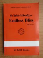 Anticariat: M. Siddik Gumus - Se'adet-i Ebediyye. Endless Bliss (volumul 5)