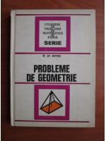 Anticariat: M. St. Botez - Probleme de geometrie