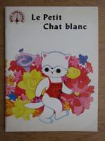 Anticariat: Ma Yue - Le petit chat blanc