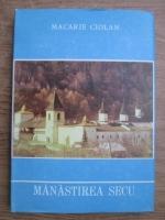 Anticariat: Macarie Ciolan - Manastirea Secu