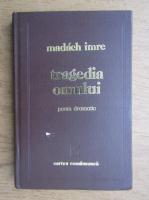 Anticariat: Madach Imre - Tragedia omului
