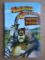 Anticariat: Madagascar 2. Pierduti in Africa