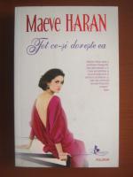 Anticariat: Maeve Haran - Tot ce-si doreste ea