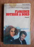 Anticariat: Magali - Florence, hotesse a bord