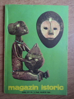 Anticariat: Magazin istoric, Anul XV, Nr. 3 (168), martie 1981