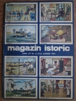 Anticariat: Magazin istoric, anul XV, nr. 8 (173), august 1981