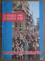 Magazin istoric, anul XXIII, nr. 8 (269), august 1989