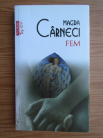 Anticariat: Magda Carneci - Fem (Top 10+)
