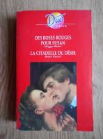 Anticariat: Maggie Baker, Renne Roszel - Des roses rouges pour Susan. La citadelle du desir