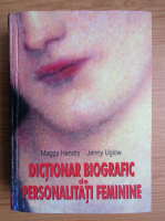 Maggy Hendry - Dictionar biografic de personalitati feminine